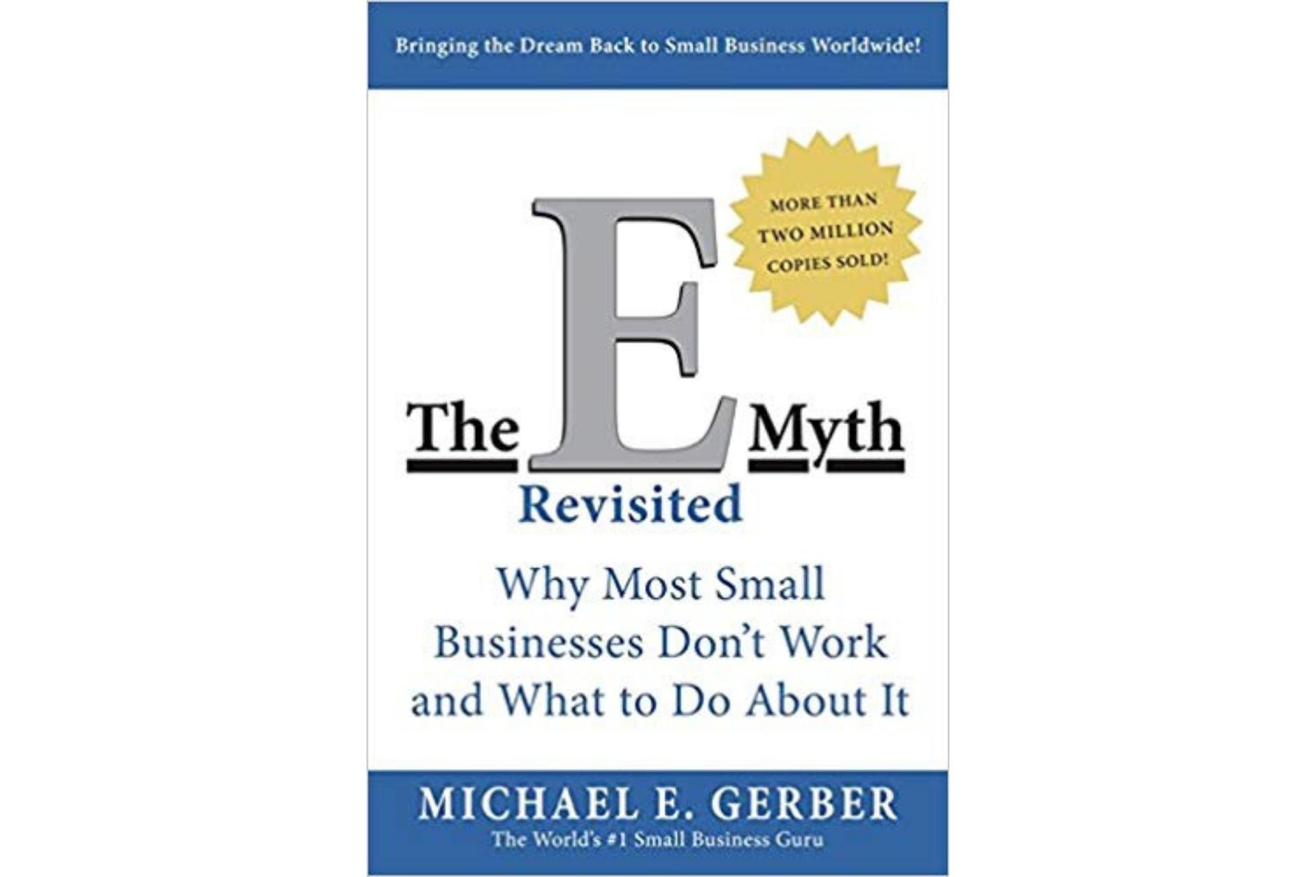 The E-Myth by Michael Gerber