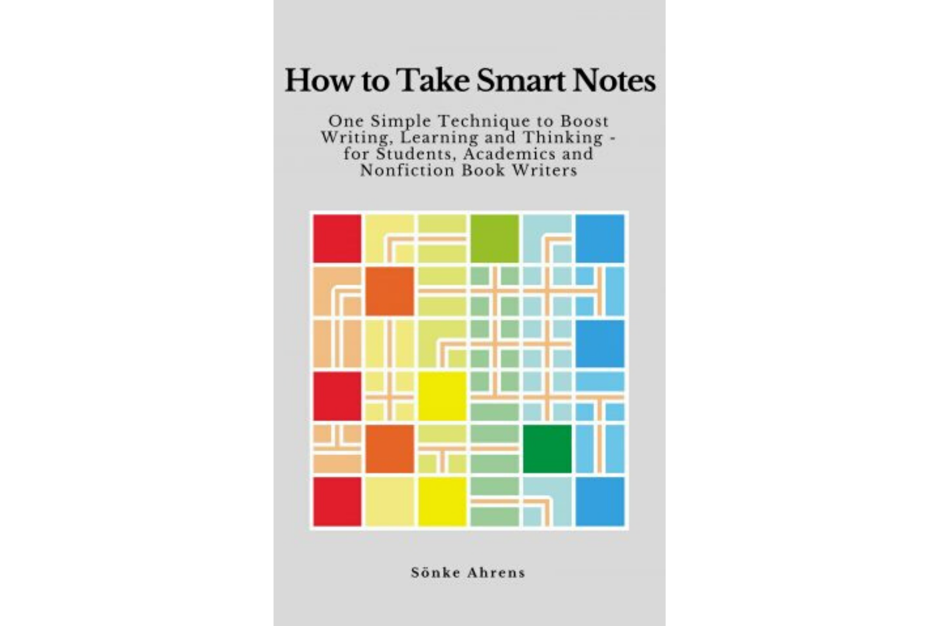 How to Take Smart Notes by Sonke Ahrens