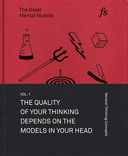 The Great Mental Models Volume 1 by Shane Parrish