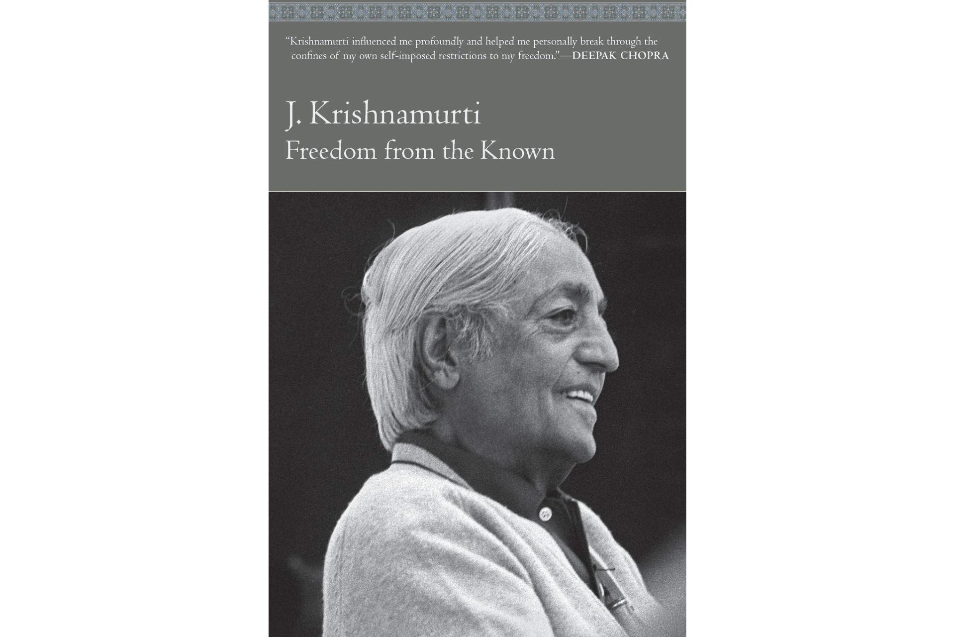 Freedom from the Known by Jiddu Krishnamurti